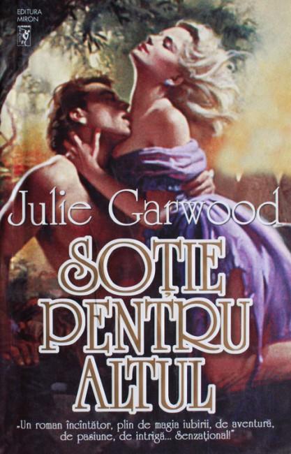 Sotie pentru altul - Julie Garwood