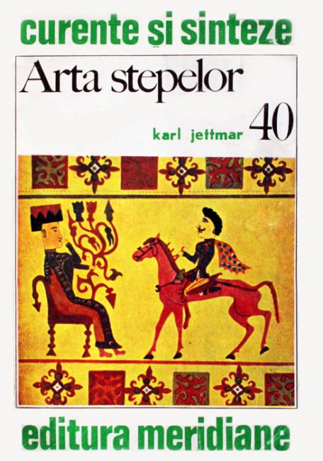 Arta stepelor - Karl Jettmar