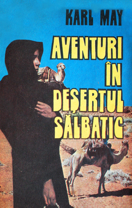 Aventuri in desertul salbatic - Karl May