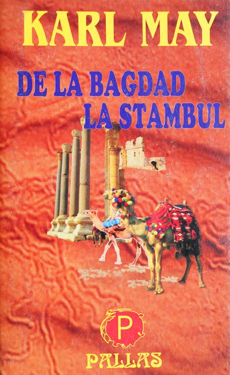 De la Bagdad la Stambul - Karl May