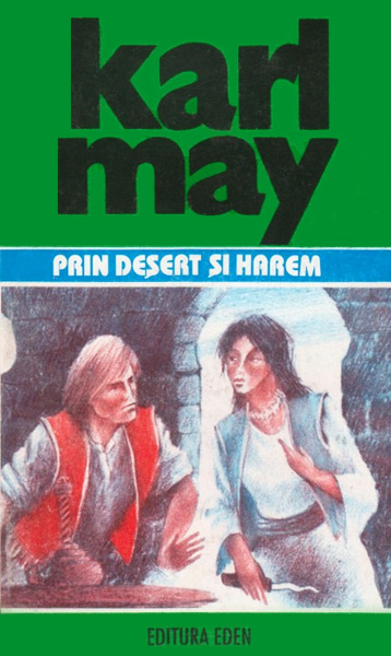 Prin desert si harem - Karl May