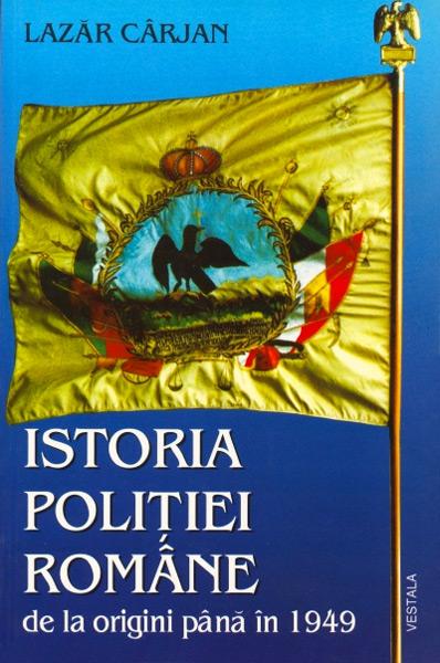 Istoria politiei romane - Lazar Carjan