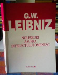 Noi eseuri asupra intelectului omenesc - Leibniz
