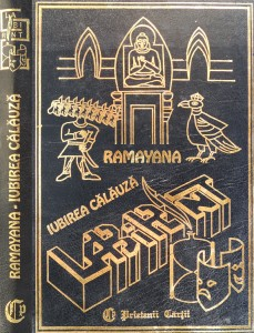 Ramayana - iubirea calauza - Liana Gombosiu