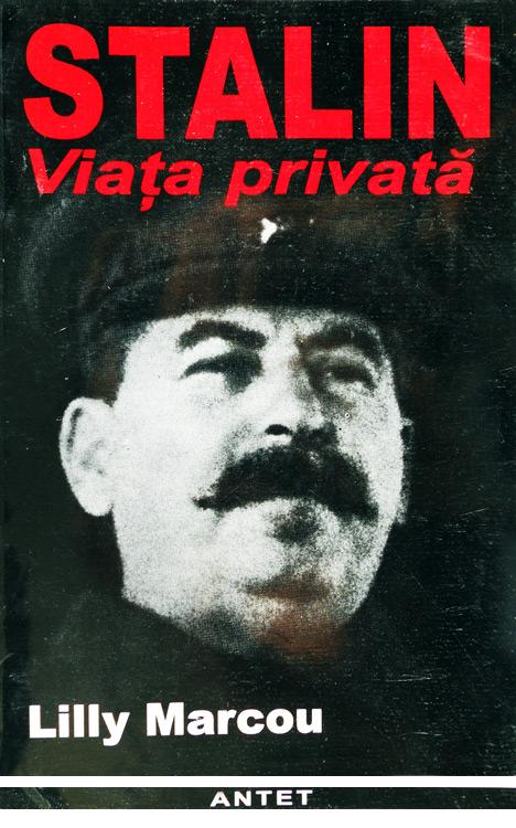 Stalin - viata privata - Lilly Marcou