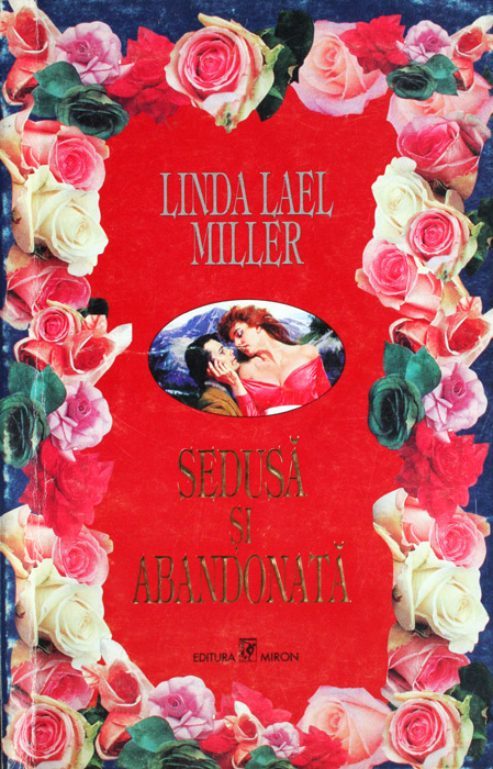 Sedusa si abandonata - Linda Lael Miller