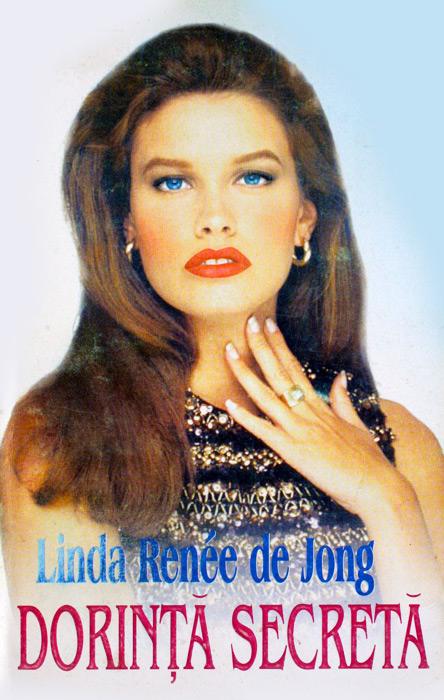 Dorinta secreta - Linda Renee de Jong