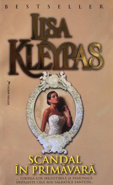 Scandal in primavara - Lisa Kleypas