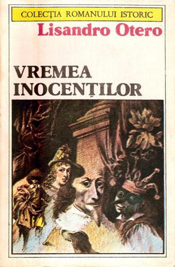 Vremea inocentilor - Lisandro Otero
