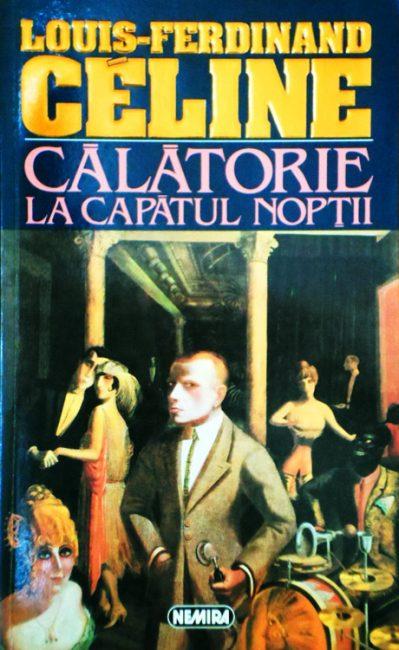 Calatorie la capatul noptii - Louis-Ferdinand Celine