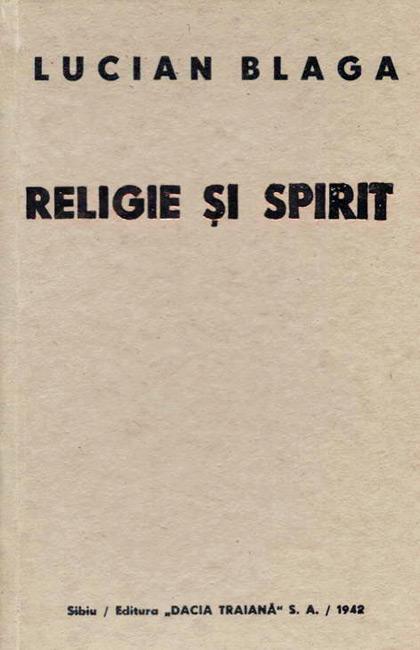 Religie si spirit - Lucian Blaga