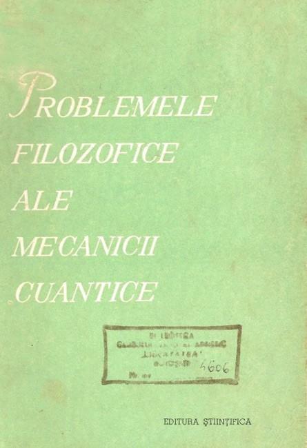 Problemele filozofice ale mecanicii cuantice - M.E. Omelianovski
