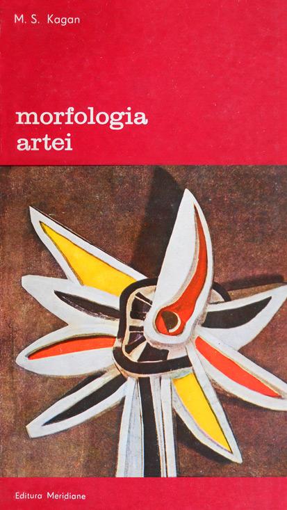 Morfologia artei - M.S. Kagan