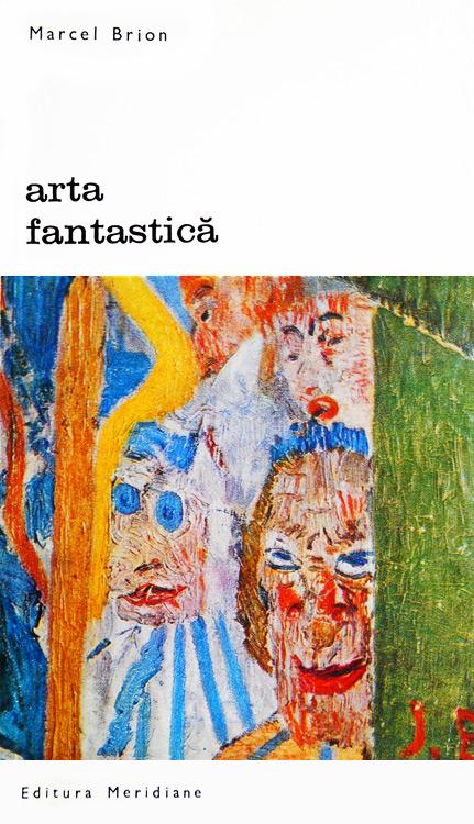 Arta fantastica - Marcel Brion
