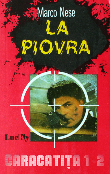 La Piovra - Caracatita (4 vol.) - Marco Nese