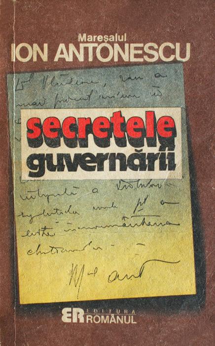 Maresalul Ion Antonescu. Secretele guvernarii -