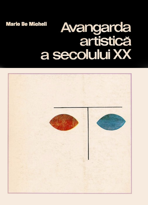 Avangarda artistica a secolului XX - Mario de Micheli