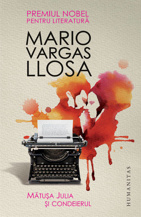 Mario Vargas Llosa - Mătușa Julia și condeierul