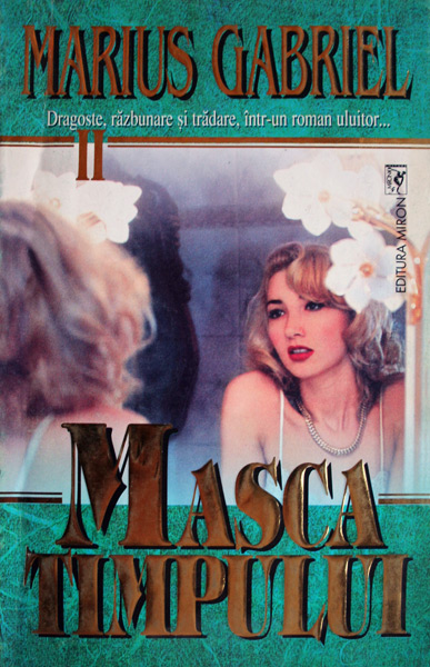 Masca timpului (2 vol.) - Marius Gabriel