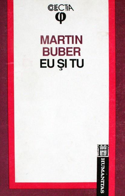 Eu si tu - Martin Buber