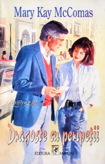 Dragoste cu peripetii - Mary Kay McComas