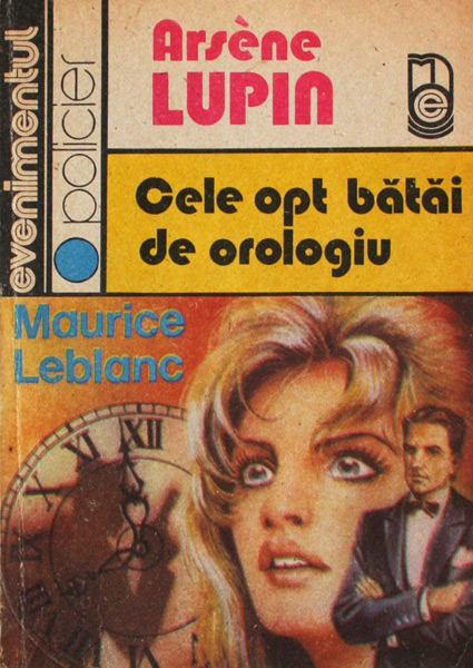 Cele opt batai de orologiu - Maurice Leblanc