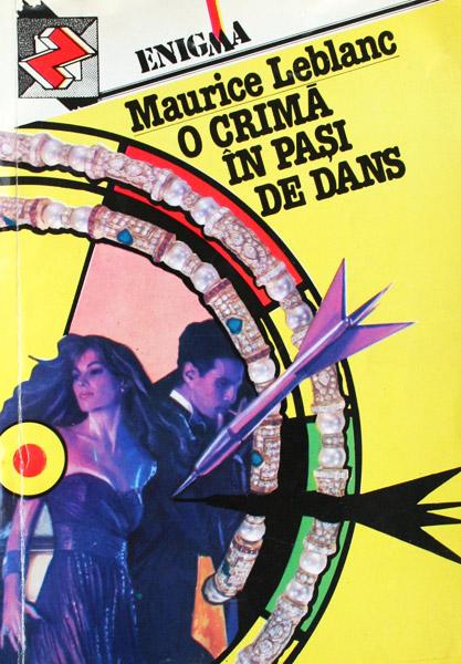 O crima in pasi de dans - Maurice Leblanc