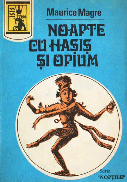 Noapte cu hasis si opium - Maurice Magre