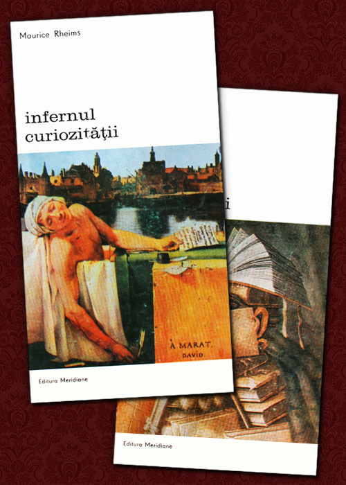 Infernul curiozitatii (2 vol.) - Maurice Rheims