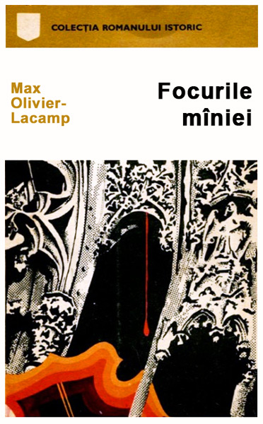 Focurile maniei - Max Olivier-Lacamp