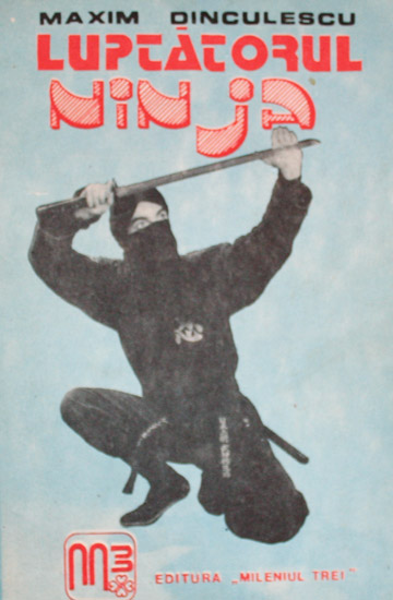 Luptatorul Ninja - Maxim Dinculescu