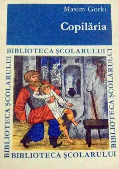 Copilaria - Maxim Gorki