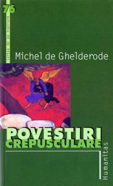 Michel de Ghelderode - Povestiri crepusculare