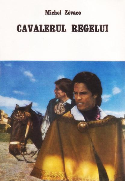 Cavalerul regelui - Michel Zevaco