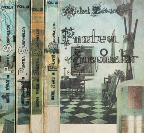 Puntea suspinelor (4 vol.) - Michel Zevaco