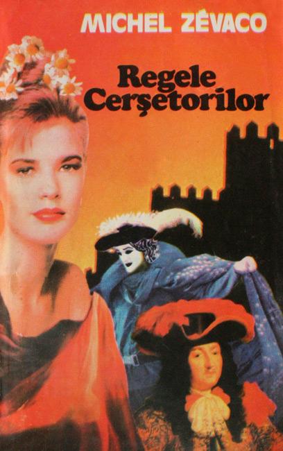 Regele cersetorilor - Michel Zevaco