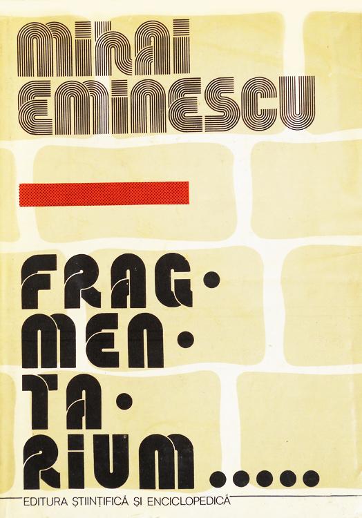 Fragmentarium - Mihail Eminescu