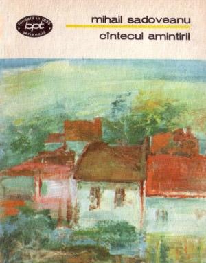 Cantecul amintirii - Mihail Sadoveanu