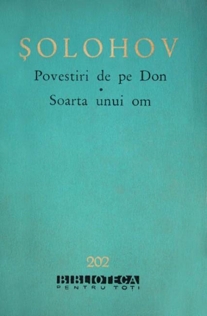 Povestiri de pe Don. Soarta unui om - Mihail Solohov