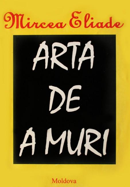 Arta de a muri - Mircea Eliade