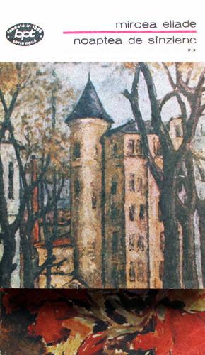 Noaptea de Sanziene (2 vol.) - Mircea Eliade