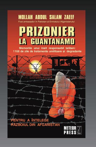 Prizonier la Guantanamo - Mollah Abdul Salam Zaeef