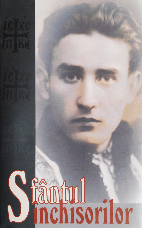 Sfantul inchisorilor. Marturii despre Valeriu Gafencu - Monahul Moise