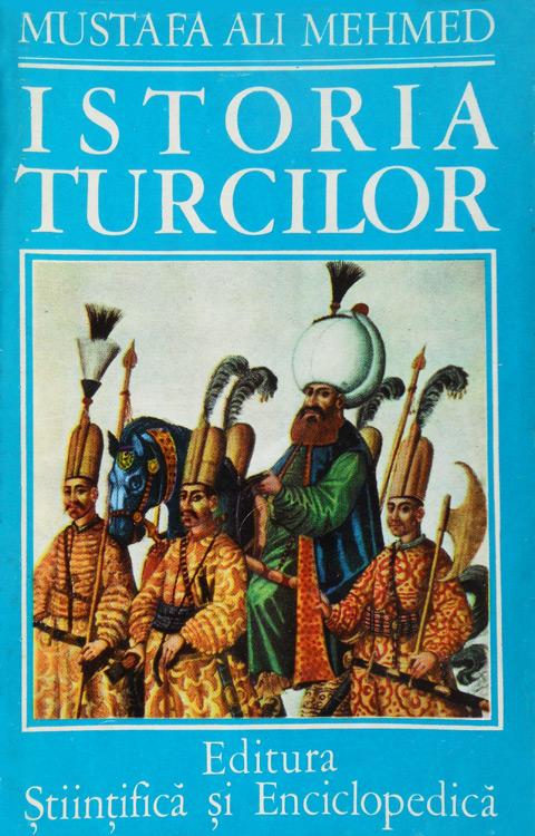 Istoria turcilor - Mustafa Ali Mehmed