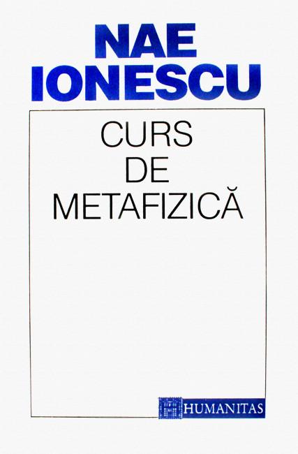 Curs de metafizica - Nae Ionescu