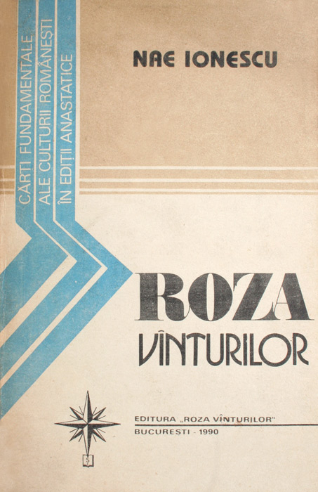 Roza Vanturilor - Nae Ionescu