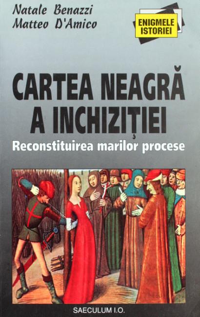 Cartea neagra a Inchizitiei - Natale Benazzi
