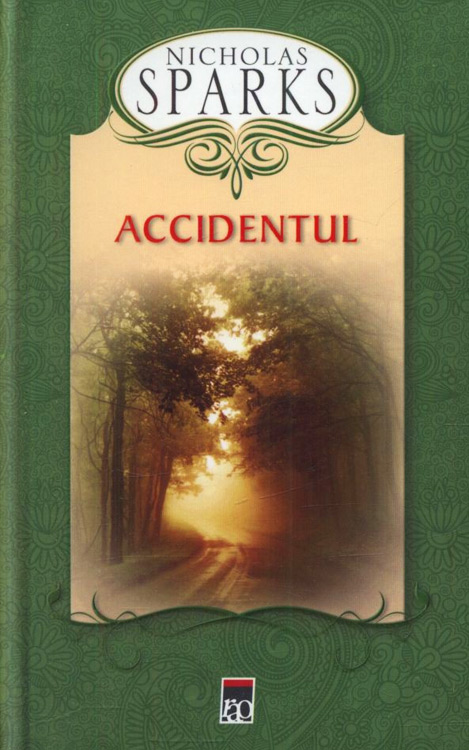 Accidentul (editie cartonata) - Nicholas Sparks