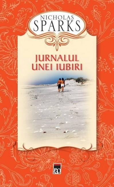 Jurnalul unei iubiri (editie cartonata) - Nicholas Sparks