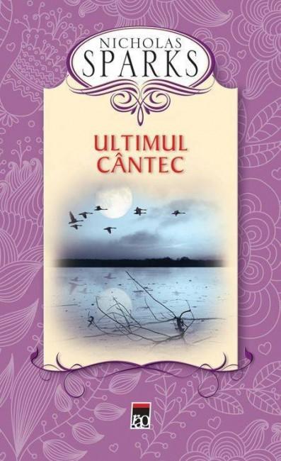 Ultimul cantec (editie cartonata) - Nicholas Sparks